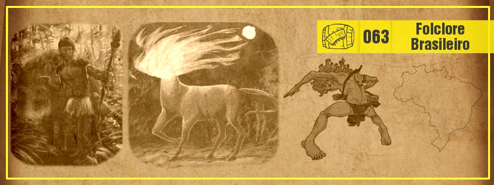 Costelas e Hidromel #063: Folclore Brasileiro