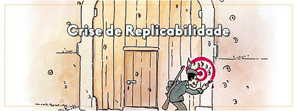 Crise de Replicabilidade