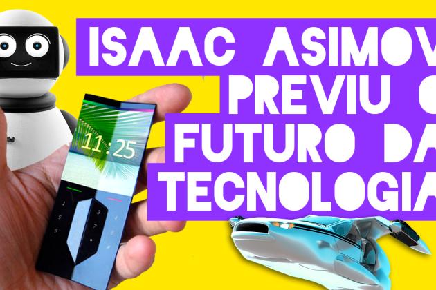 6 previsões feitas por Isaac Asimov, o rei da ficção científica