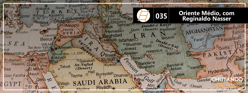 Chute 035 – Reginaldo Nasser discute o Oriente Médio
