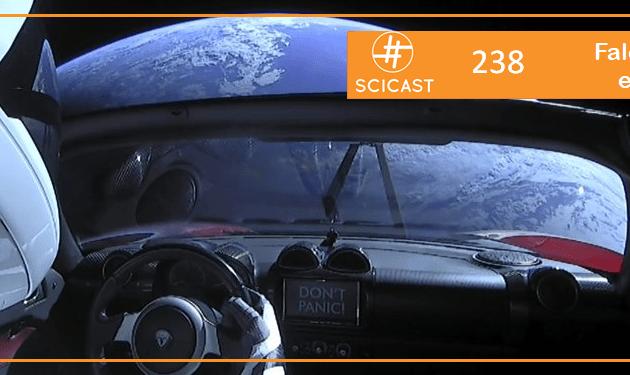 SciCast #238: Falcon Heavy e o Starman