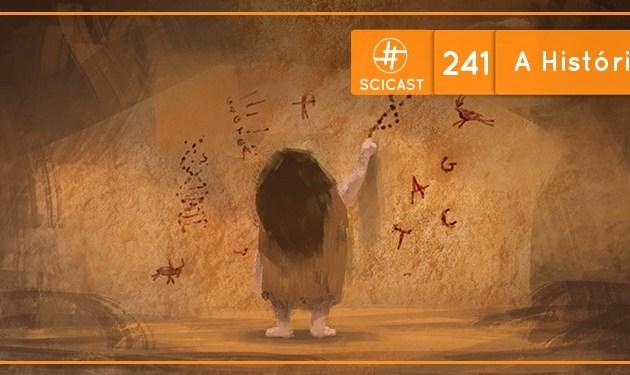 SciCast #241: A História do DNA
