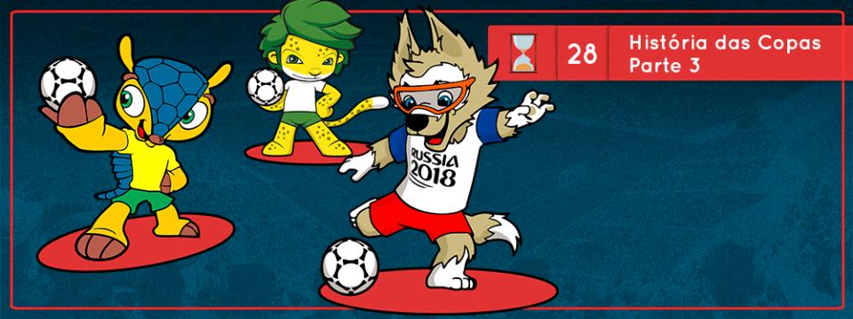 Fronteiras no Tempo #28: Histórias das Copas do Mundo parte 3