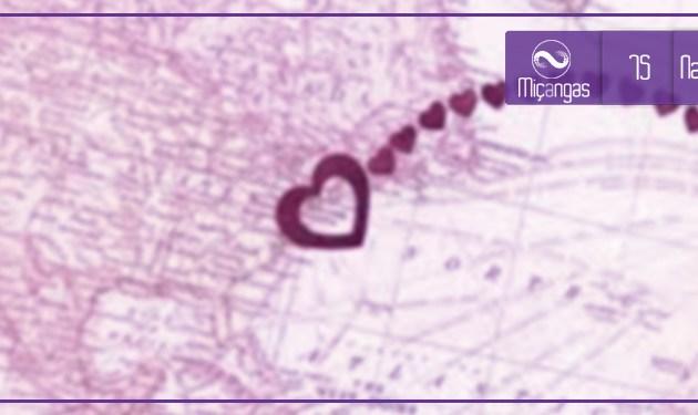 Existe Amor no Namoro a Distancia? (Miçangas #75)