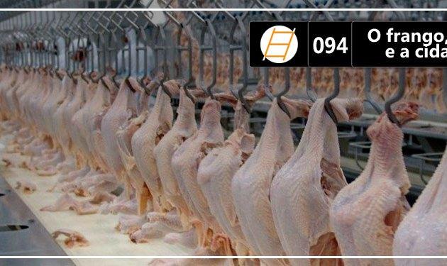 Chute 094 – O frango, o presidente e a cidade sagrada