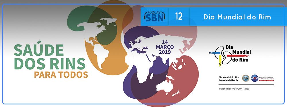 SBN #12: Dia Mundial do Rim 2019