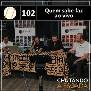 Chute 102