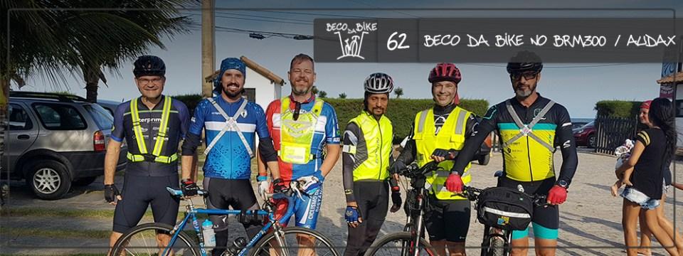 Beco da Bike #62: BRM300 Rio das Ostras – Audax Rio