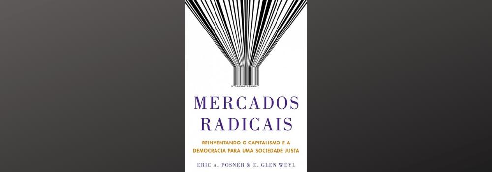 Resenha – Mercados Radicais