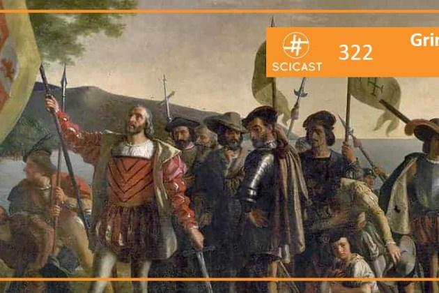 Gringos na América: A Chegada (SciCast #322)
