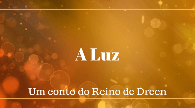 Dever – um conto do Reino de Dreen