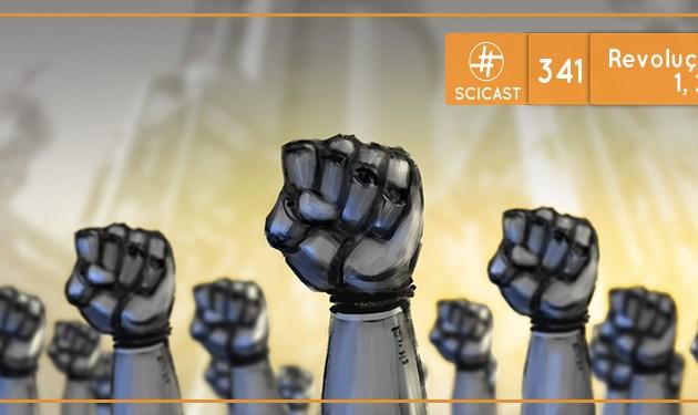 Revoluções Industriais 1, 2, 3 e 4.0 (SciCast #341)