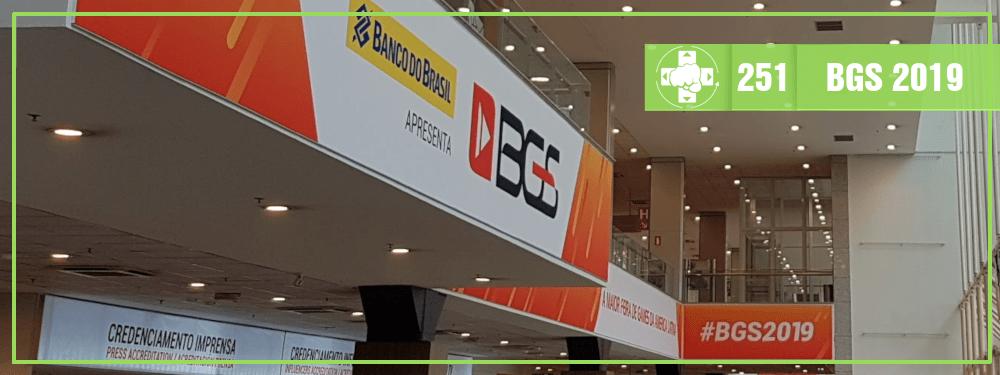 MeiaLuaCast #251: Brasil Game Show 2019