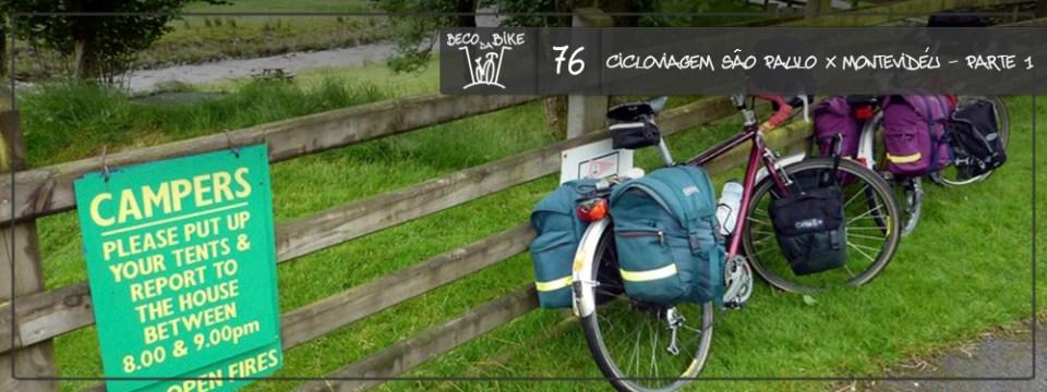 Beco da Bike #76: Cicloviagem São Paulo x Montevidéu – A preparação