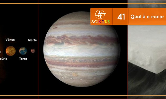 Qual é o maior planeta conhecido? (SciKids #41)