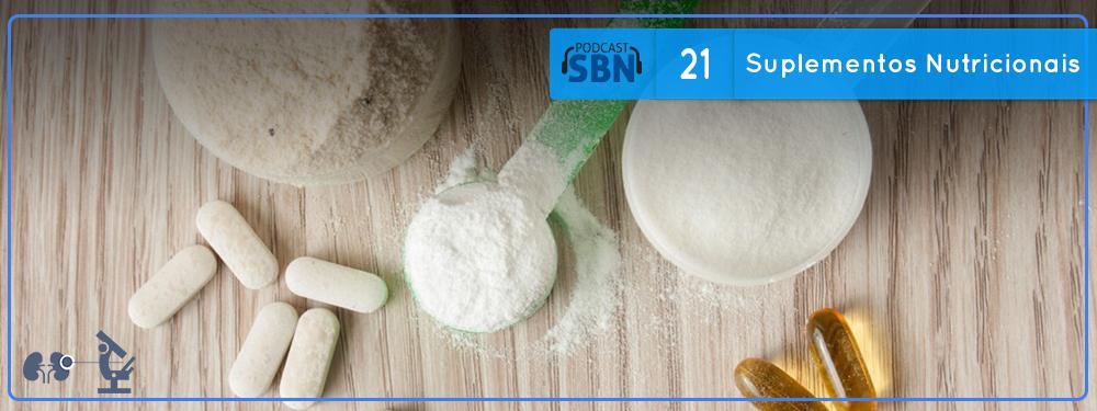 Suplementos Nutricionais (SBN #21)