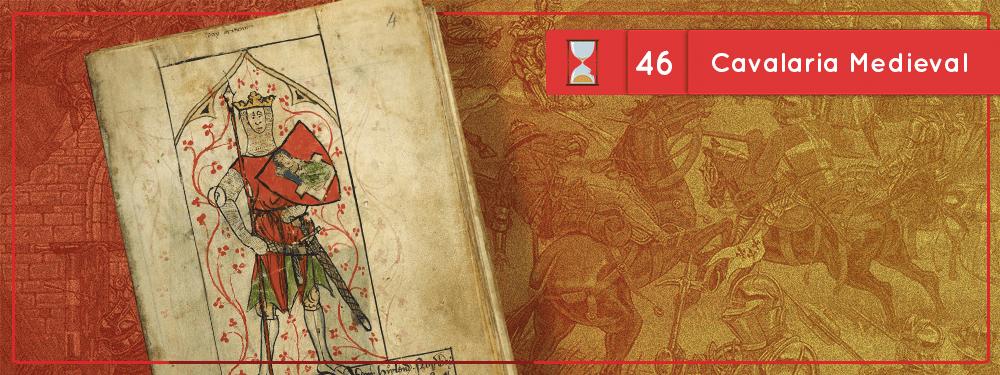 Fronteiras no Tempo #46 Cavalaria Medieval