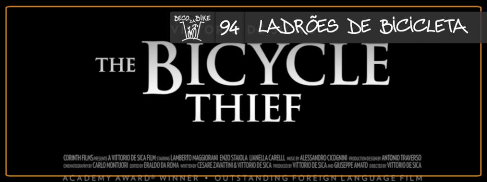 Beco da Bike #94: Ladrões de bicicleta
