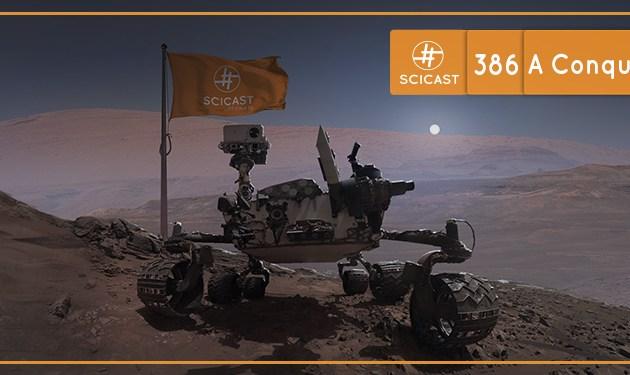 A (tentativa) de Conquista de Marte (SciCast #386)