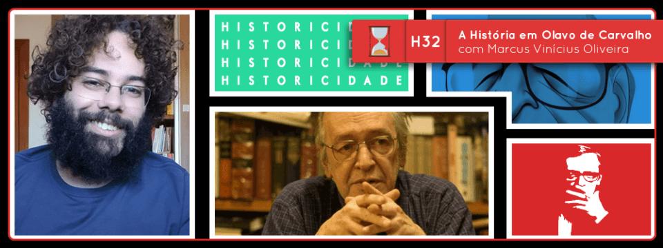 Fronteiras no Tempo: Historicidade #32 A História em Olavo de Carvalho