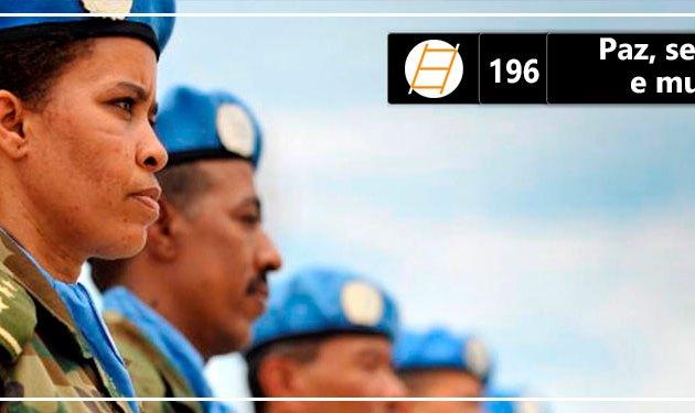 Chute 196 – Paz, segurança e mulheres