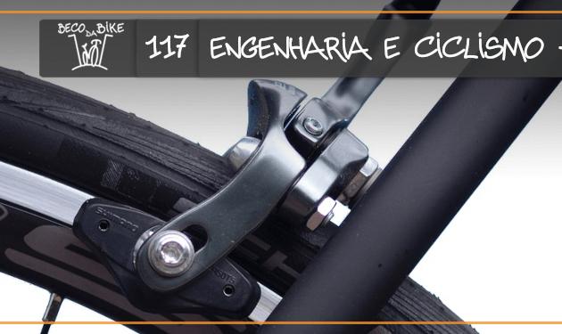 Beco da Bike #117: Engenharia e ciclismo – Parte 3, o Final!