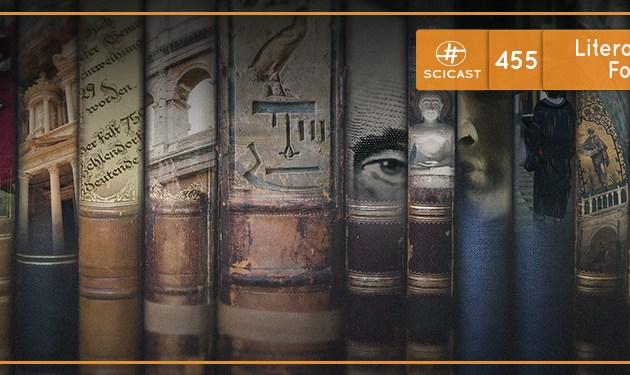 Literatura como fonte histórica (SciCast #455)