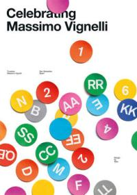 Designers Pay Tribute To Massimo Vignelli With 53 Original Posters