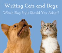 Writing Cats and canines: Which blog fashion must You undertake?