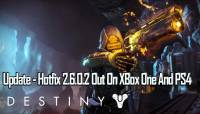 Destiny Hotfix 2.6.0.2: New Update Out On PS4 And Xbox One – Patch Notes Released