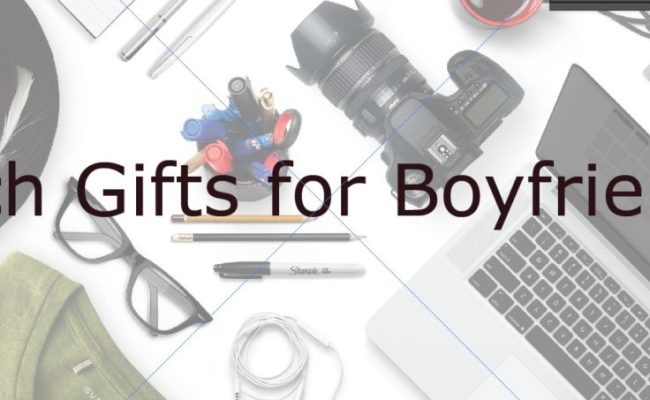 Tech Gifts For Boyfriend That Will Make Him Drool Over