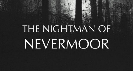 Cast call for the Nightman of Nevermoor