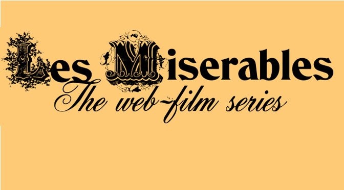 Les Miserables global internet film series launched by Torbay-based theatre company