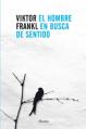 viktor frankl el hombre en busca del sentido libros de desarrollo personal