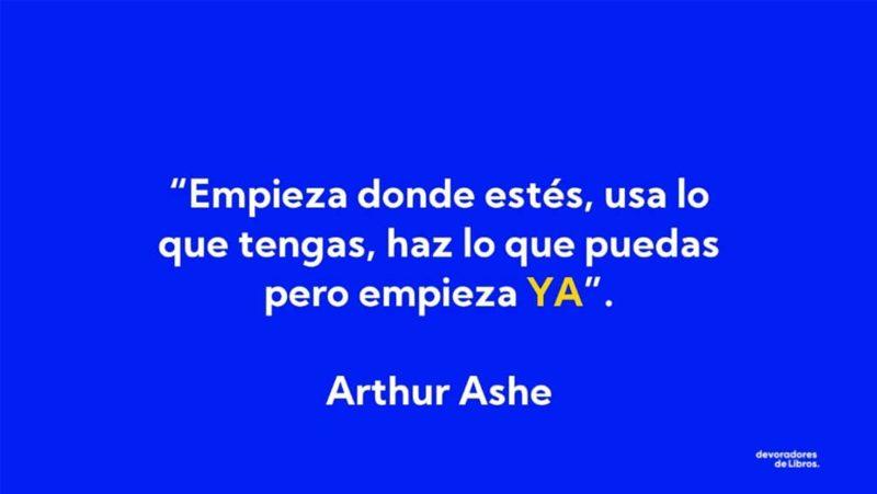 frase-sobre-la-accion-procastinacion-arthur-ashe-habla-menos-actua-mas-brian-tracy