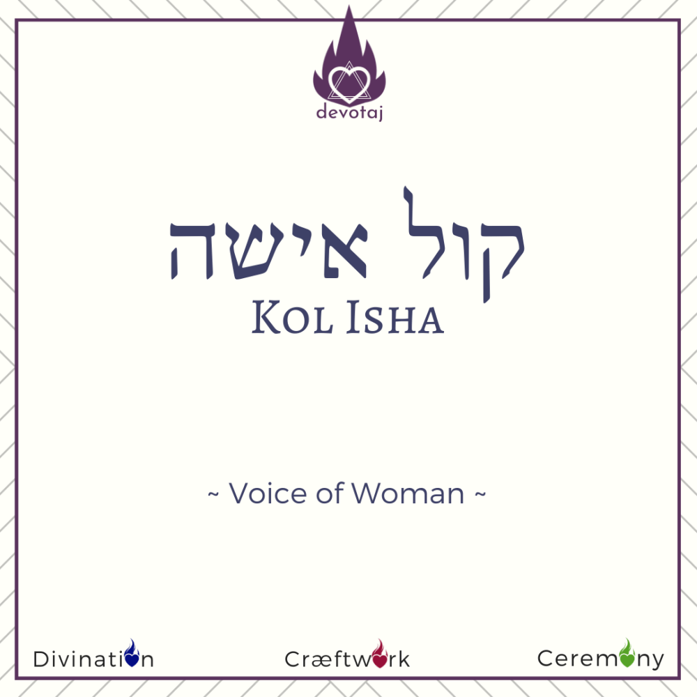 Kol Isha: Voice of Woman