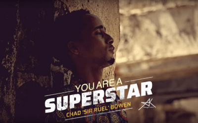 """You're a Superstar! – Chad """"Sir Ruel"""" Bowen's new single with a message."""