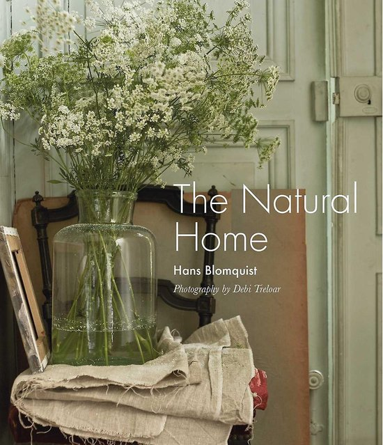 The Natural Home Hans Blomquist