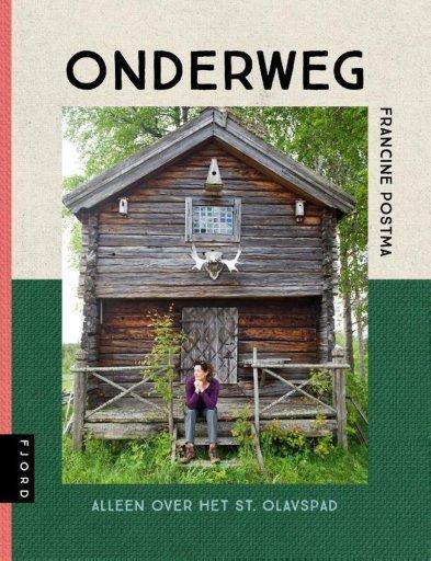 Cover Illustratievan het boek van Francine Postma, Onderweg, alleen over het St. Olvaspad, uitgeverij Fjord 2021