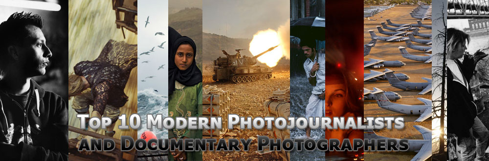 Top 10 Best Photojournalists and Best Documentary Photographers