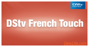 DSTV FRENCH TOUCH