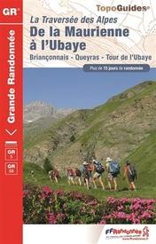 Wandelgids 531 Grande Randonnée GR5 La Traversée des Alpes - De la Maurienne a l'Ubaye - Franse Alpen | FFRP