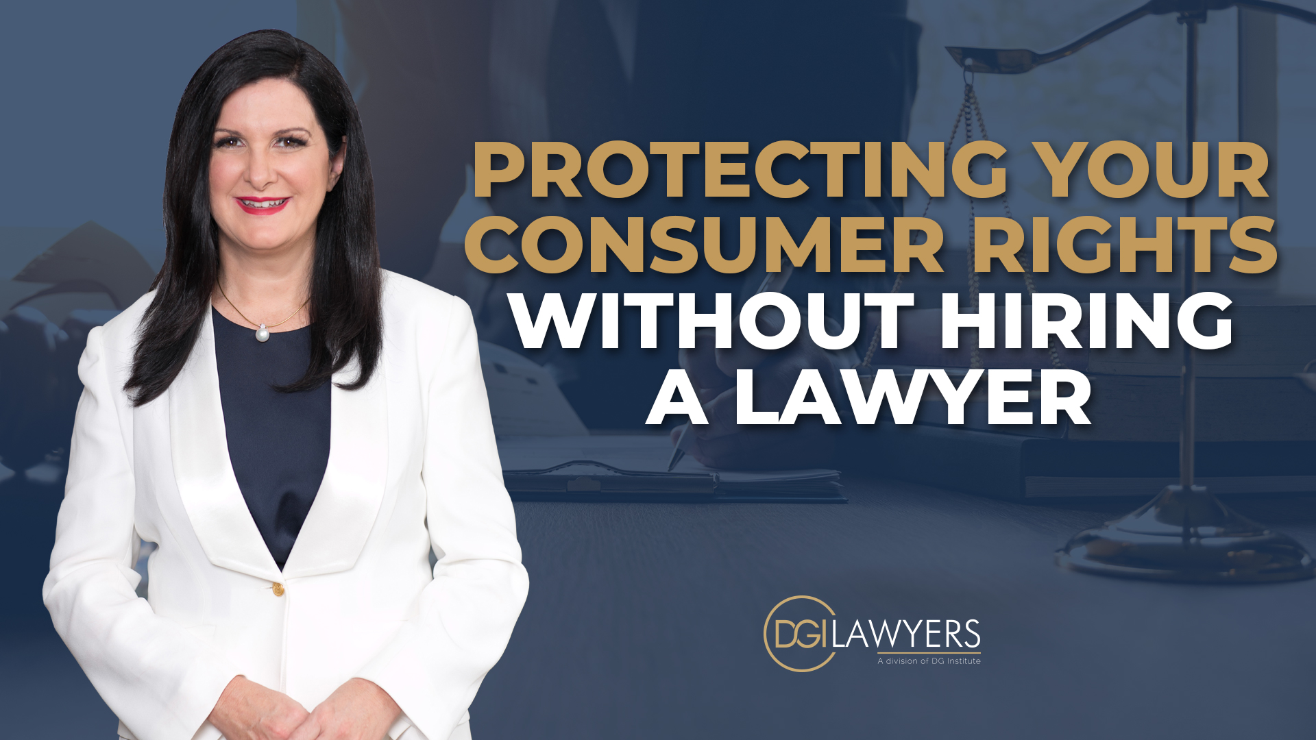 Protecting Your Consumer Rights Without Hiring A Lawyer Dgi Lawyers