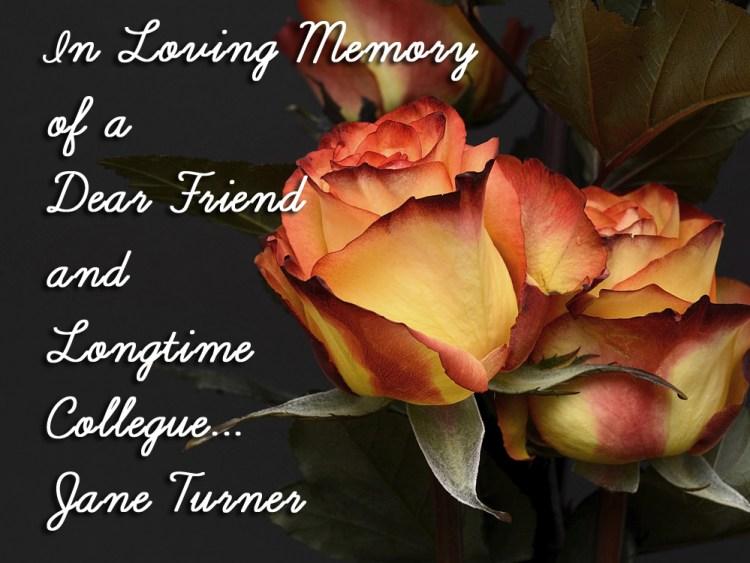 In Loving Memory- Jane