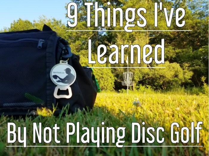 Lessons from playing disc golf