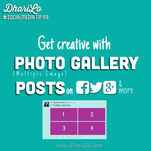 DhariLo Social Media Marketing Tip 69 a Get Creative with Multiple Image Posts