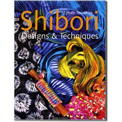 Shibori Designs  Techniques by Mandy Southan