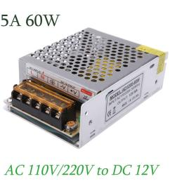 ac 110v 220v to dc 12v 5a 60w variable voltage converter short circuit protection led strip billboard switching power supply [ 1000 x 1000 Pixel ]