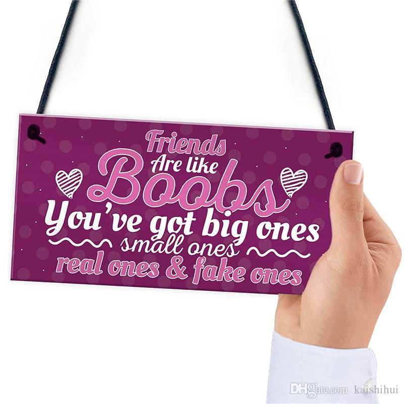 friends are like bras