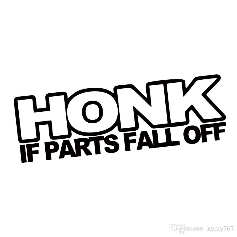 2017 New Product For Honk If Parts Fall Off Sticker